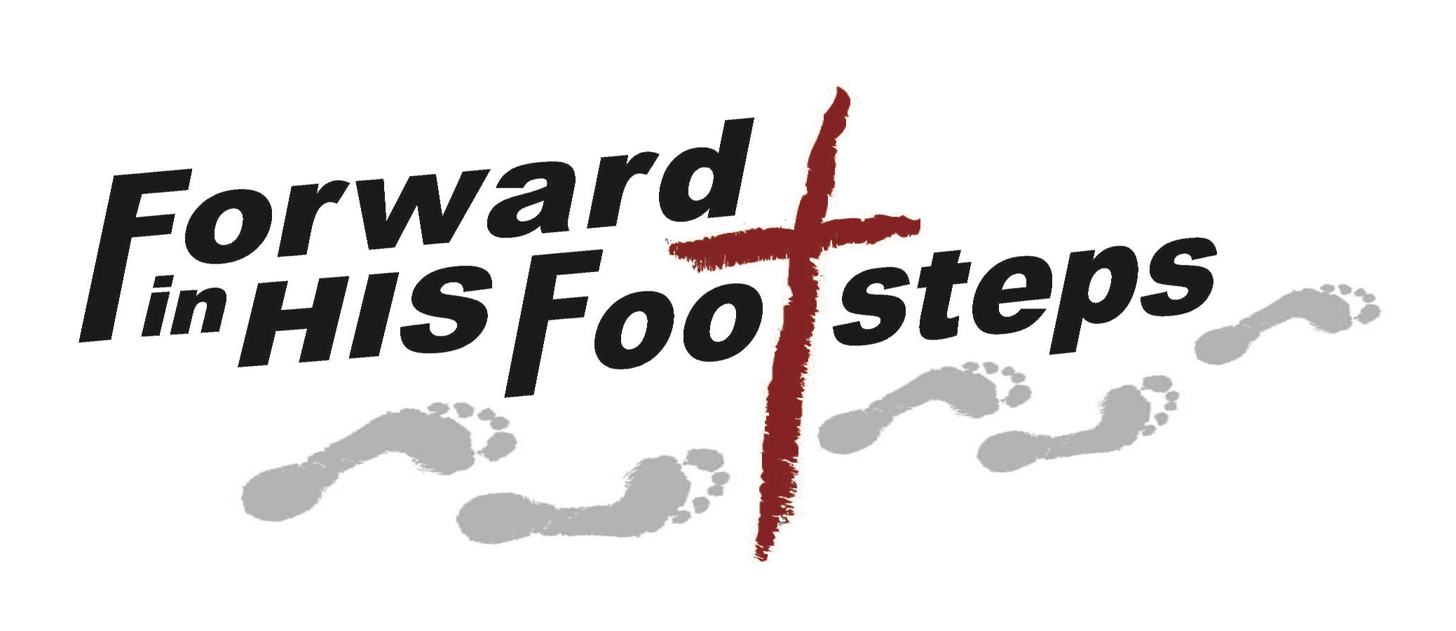 Forward In HIS Footsteps Conference Recap