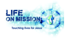 Life on Mission: Call… Come… Pray!