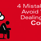 4 Mistakes to Avoid When Dealing with Conflict